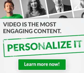 Personalized your videos as they are the most engaging content