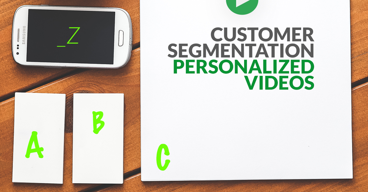 Customer segmentation and personalized videos