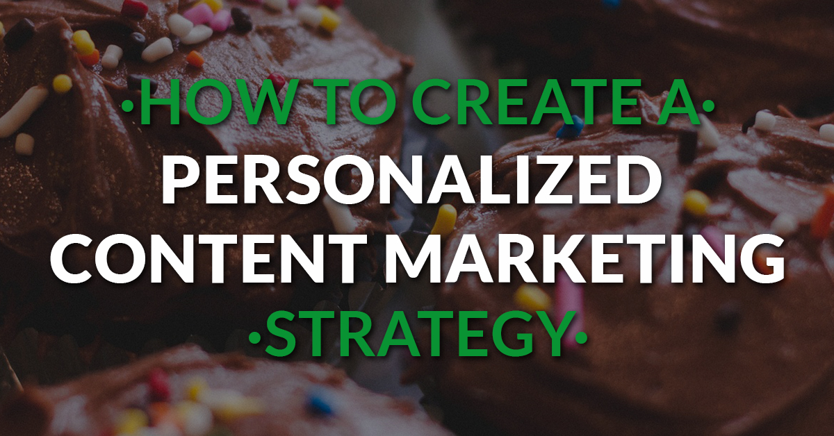 how-to-create-a-personalized-content-marketing-strategy-fb