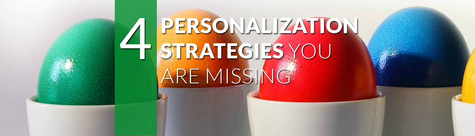 4 highly-effective personalization strategies